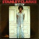STANLEY CLARKE Best of album cover