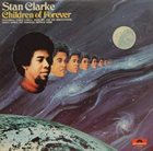 STANLEY CLARKE Children of Forever album cover