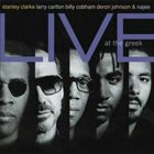 STANLEY CLARKE Live at the Greek (feat. Larry Carlton, Billy Cobham, Deron Johnson & Najee) album cover