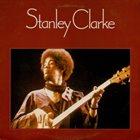 STANLEY CLARKE Stanley Clarke album cover