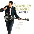 STANLEY CLARKE The Stanley Clarke Band (feat. Hiromi, Ruslan Sirota and Ronald Bruner, Jr.) album cover