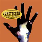 STANLEY COWELL Juneteenth album cover