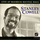 STANLEY COWELL Live at Maybeck Recital Hall, Volume Five album cover