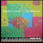 STANLEY COWELL No Illusions album cover