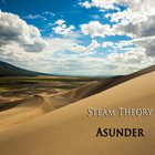 STEAM THEORY Asunder album cover