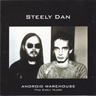 STEELY DAN Android Warehouse (The Early Years) album cover