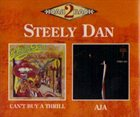 STEELY DAN Can't Buy a Thrill / Aja album cover