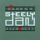 STEELY DAN Citizen Steely Dan: 1972-1980 album cover