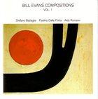 STEFANO BATTAGLIA Bill Evans Compositions Vol. 1 album cover