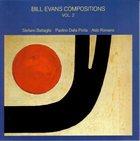 STEFANO BATTAGLIA Bill Evans Compositions, Vol. 2 album cover
