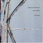 STEFANO BATTAGLIA Explore (with Tony Oxley) album cover
