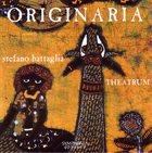 STEFANO BATTAGLIA Stefano Battaglia Theatrum : Originaria album cover