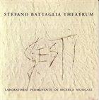 STEFANO BATTAGLIA Stefano Battaglia Theatrum : Gesti album cover