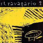 STEFANO BATTAGLIA Stravagario 2 (with Michele Rabbia) album cover