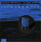 STEFANO BATTAGLIA Stravagario (with Michele Rabbia) album cover