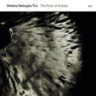 STEFANO BATTAGLIA The River of Anyder album cover