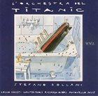 STEFANO BOLLANI L'orchestra del Titanic album cover