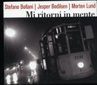 STEFANO BOLLANI Mi Ritorni In Mente (with Jesper Bodilsen | Morten Lund) album cover