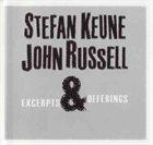 STEFEN KEUNE Stefan Keune, John Russell : Excerpts & Offerings album cover