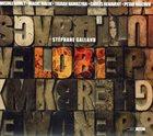STÉPHANE GALLAND Lodi album cover