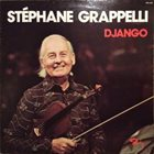 STÉPHANE GRAPPELLI Django (aka Stephane Grappelli aka New Jazz Collection aka The Very Best of Stéphane Grappelli) album cover