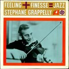 STÉPHANE GRAPPELLI Feeling + Finesse album cover