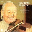 STÉPHANE GRAPPELLI Joue George Gershwin Et Cole Porter album cover