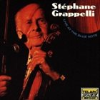STÉPHANE GRAPPELLI Live at the Blue Note album cover