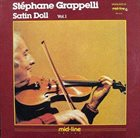STÉPHANE GRAPPELLI Satin Doll Vol.1 album cover