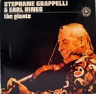 STÉPHANE GRAPPELLI Stephane Grappelli & Earl Hines ‎: The Giants album cover
