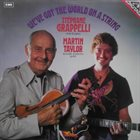 STÉPHANE GRAPPELLI Stéphane Grappelli & Martin Taylor ‎: We've Got The World On A String album cover