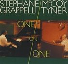 STÉPHANE GRAPPELLI Stéphane Grappelli / McCoy Tyner : One On One album cover