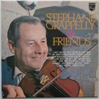 STÉPHANE GRAPPELLI Stéphane Grappelly & Friends album cover