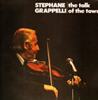 STÉPHANE GRAPPELLI The Talk Of The Town album cover