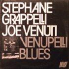 STÉPHANE GRAPPELLI Venupelli Blues (with Joe Venuti) album cover