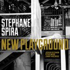 STÉPHANE SPIRA New Playground album cover