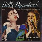 STEPHANIE NAKASIAN Billie Remembered : The Classic Songs Of Billie Holiday album cover