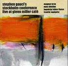 STEPHEN GAUCI Live At Glenn Miller Café album cover