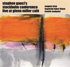 STEPHEN GAUCI Live At Glenn Miller Café, Pt. 3 album cover