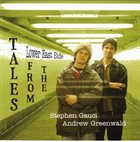 STEPHEN GAUCI Stephen Gauci / Andrew Greenwald ‎: Tales From The Lower East Side album cover