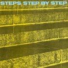 STEPS AHEAD / STEPS Step By Step (as Steps) album cover