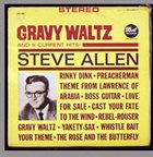 STEVE ALLEN Gravy Waltz & 11 Current Hits! album cover