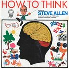 STEVE ALLEN How To Think album cover