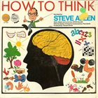STEVE ALLEN How To Think album cover