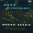 STEVE ALLEN Jazz for Tonight album cover