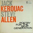 STEVE ALLEN Jack Kerouac & Steve Allen : Poetry For The Beat Generation album cover