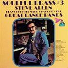 STEVE ALLEN Soulful Brass #3 album cover