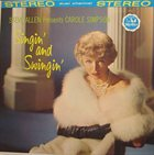 STEVE ALLEN Steve Allen  Presents Carole Simpson : Singin' And Swingin' album cover