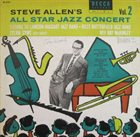 STEVE ALLEN Steve Allen's All Star Jazz Concert, Vol. 2 album cover