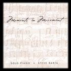 STEVE BARTA Moments In Movement album cover